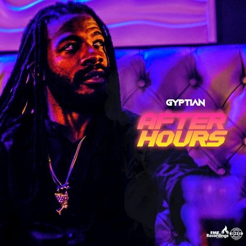 GYPTIAN – AFTER HOURS [3P]